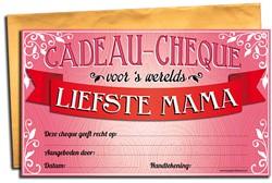Cadeau Cheque Liefste Mama